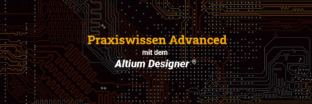 Altium Training – Praxiswissen Advanced