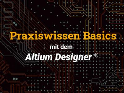 Altium Training – Praxiswissen Basics